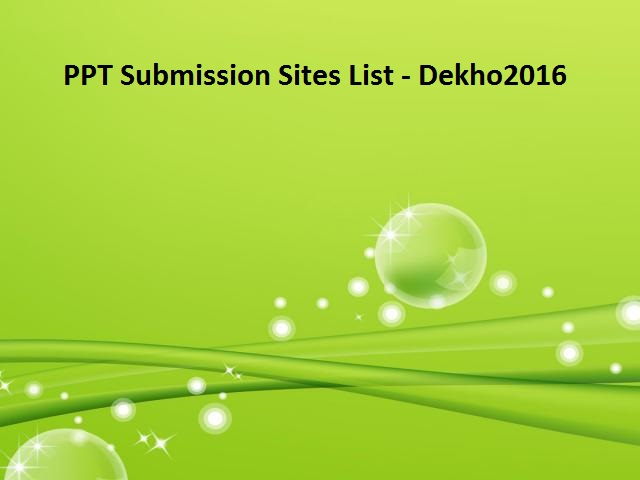 seo-ppt-submission-sites-list-place-dekho2016